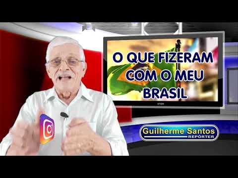 O que fizeram com o Brasil