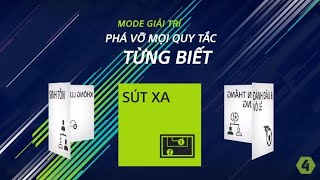 [FIFA Online 4 - New Update] MODE GIẢI TRÍ - CHẾ ĐỘ SÚT XA