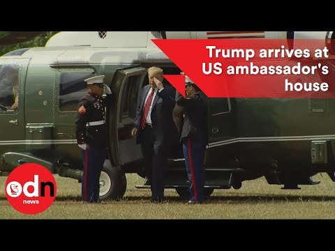 Trump arrives by helicopter at US ambassador's house