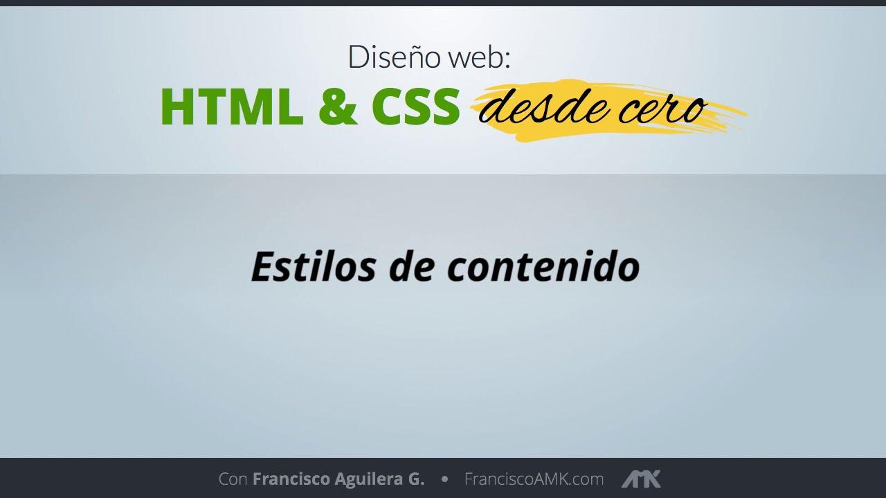 HTML y CSS Desde Cero – 46. Estilos de Contenido