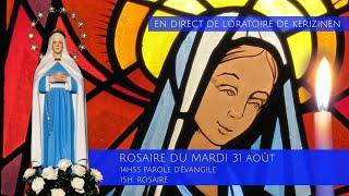 Rosaire du mardi 31 août, replay