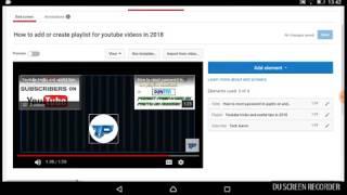 كيفية إنشاء أو إضافة end على شاشة مقاطع الفيديو على اليوتيوب و الروبوت