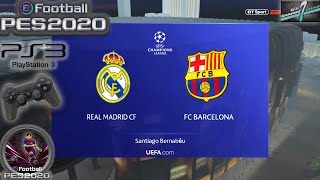 Real Madrid Vs FC Barcelona El Clasico UCL eFootball PES 2020    PS3 Gameplay Full HD 60 FPS
