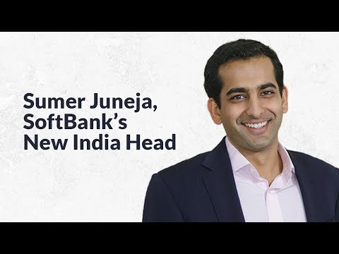 SoftBank Newly-Appointed India Head Sumer Juneja is a Man With a 120-day Plan to Revive a Business