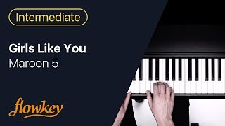 Girls Like You – Maroon 5 (Easy Piano Tutorial)