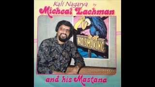 Micheal Lachman-Kali Nagarya ( with Mastana Orchestra )
