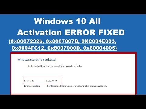How to Fix Windows 10 activation error 0x8007007B or 0x8007232B