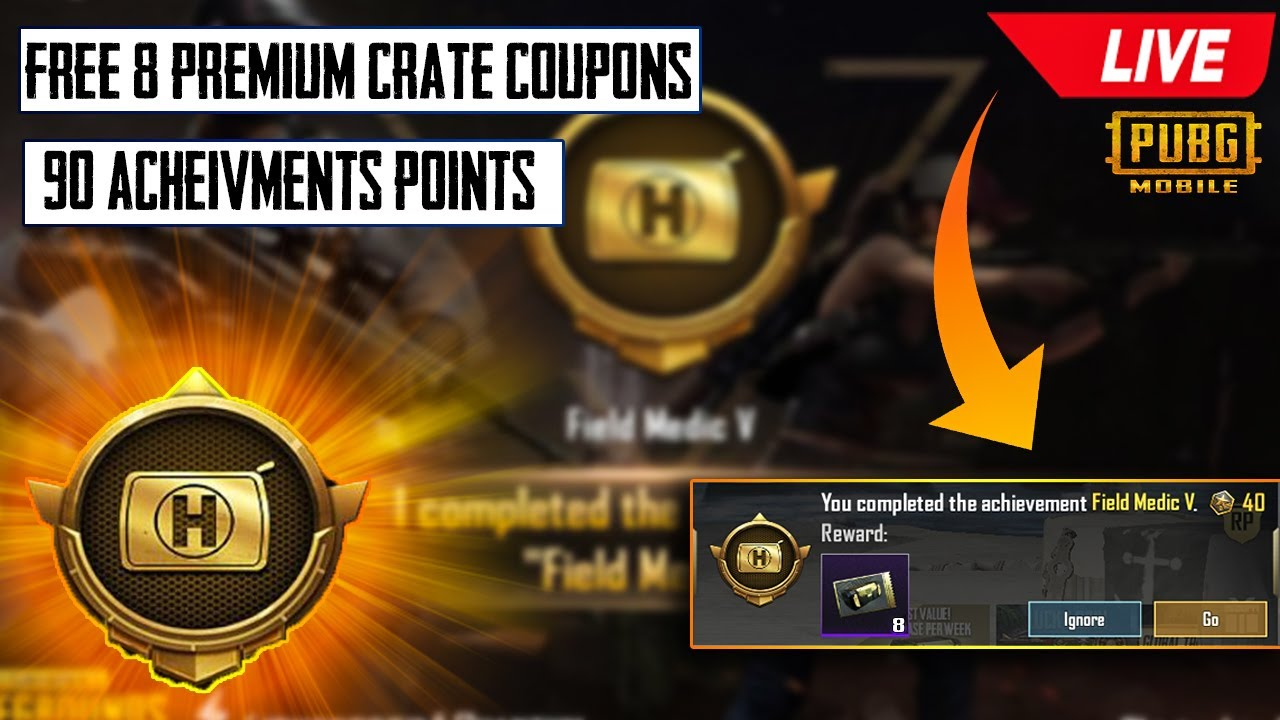 EASY WAY TO GET FREE 8 PREMIUM CRATES COUPONS || GET +90 ACHIEVEMENT POINTS  | PUBG MOBILE