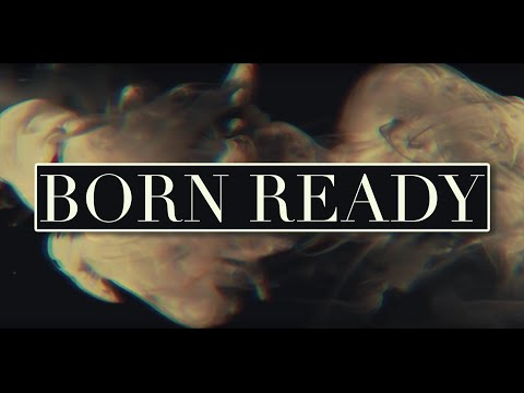 ZAYDE WOLF - BORN READY (Official Lyric Video)