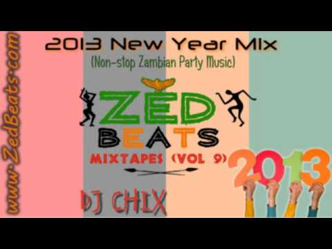 ZedBeats Mixtapes (Vol. 9) - 2013 New Year Mix (Non-Stop Zambian Party Music)