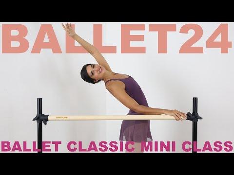 Ballet Workout: Ballet Classic Mini Class