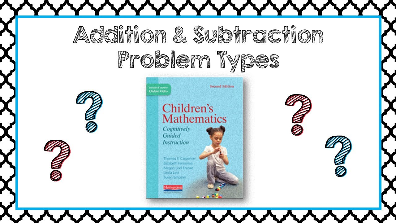 Addition and Subtraction Problem Types - YouTube