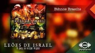 Leões de Israel - Ethnos Brasilis