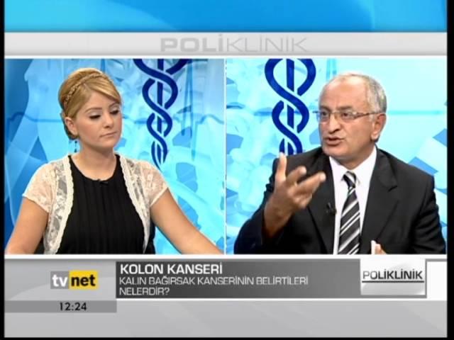 Prof. Dr. Hasan Taşçı - Kolon Kanseri - TVNET - Poliklinik