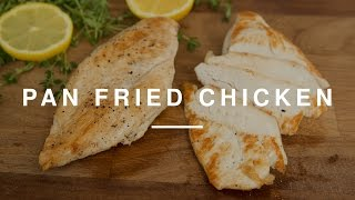 How Pan Fry Chicken