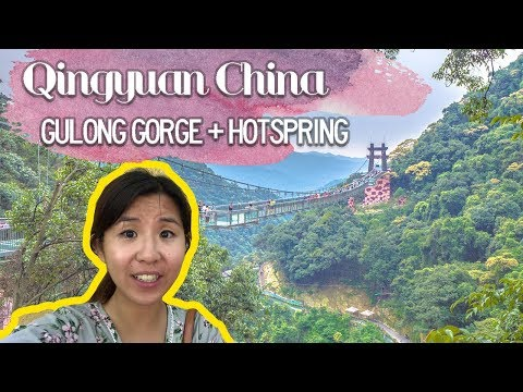 Qingyuan Day 2 Gulong Gorge And Yindge Youtube