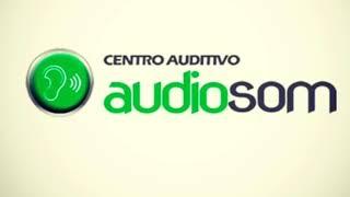Centro Auditivo AudioSom - campanha publicitária