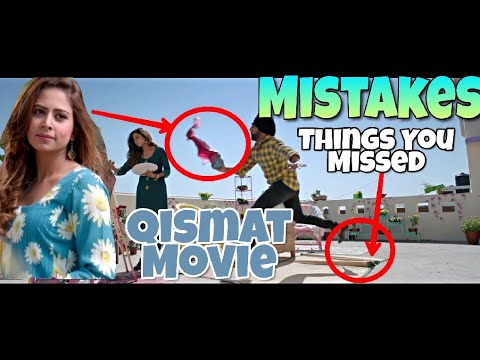 11 UNSEEN MISTAKES IN QISMAT PUNJABI FULL MOVIE - AMMY VIRK AND SARGUN MEHTA FULL PUNJABI MOVIE