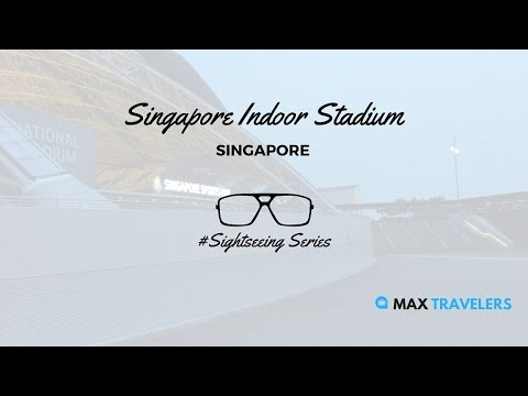 Singapore Sightseeing Singapore Indoor Stadium Vlog
