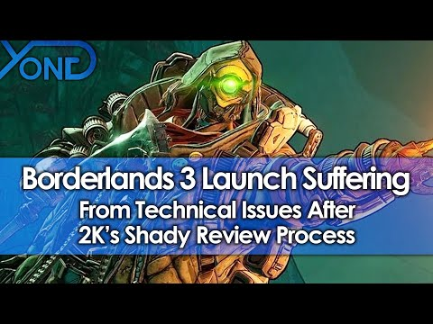 Borderlands 3 Launch Suffering From Technical Issues Following 2K's Shady Review Process