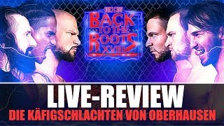 wXw Back to the Roots 2019 (Live-Review / Rückblick) - DOPPELTE KÄFIGSCHLACHT!