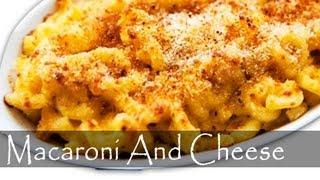 Macaroni And Cheese Recipe - Mac And Cheese