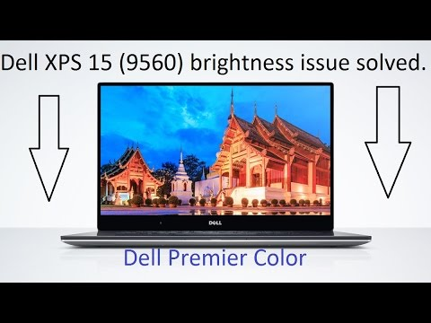 How to Fix: Dell XPS 15 (9560) Brightness Issue SOLVED