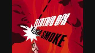09. Electric Six - Be My Dark Angel (Señor Smoke)