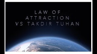Takdir Tuhan VS Law of Attraction