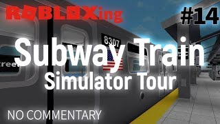 ROBLOX-ing | Subway Train Simulator (STS) Tour | #14