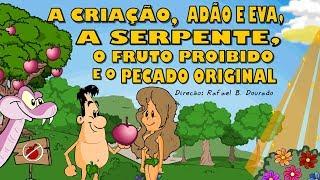 A Criação, Adão e Eva, a Serpente, o Fruto Proibido e o Pecado Original A bíblia em Desenho animado