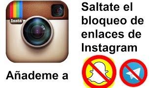Como poner enlace de Snapchat en Instagram. (Saltarnos prohibición)