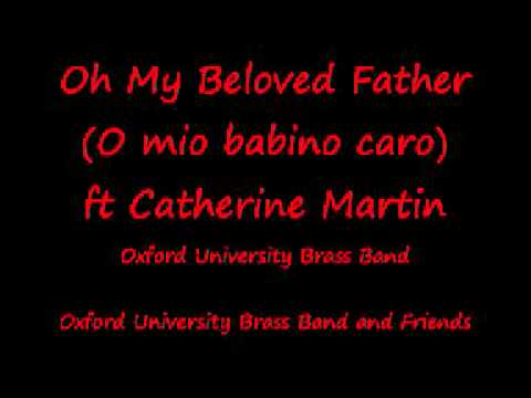 Oh My Beloved Father (O mio babino caro)