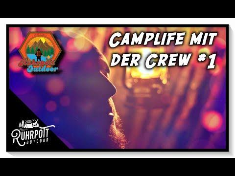Camplife mit Ruhrpott Outdoor #1 - 1815 Crew