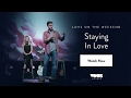 Rich & DawnCheré Wilkerson — Love On The Weekend: Staying In Love