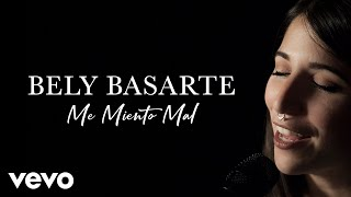 Bely Basarte - Me Miento Mal (Live) | Vevo Official Performance thumbnail