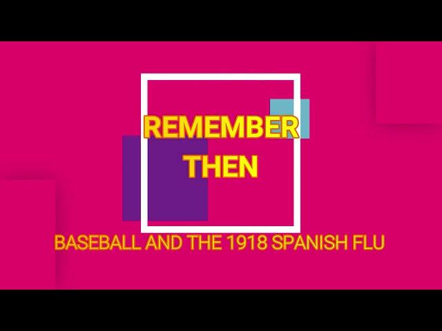 Baseball and the Spanish flu