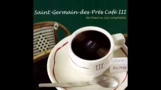 Saint Germain des Prés Café (Volume III)