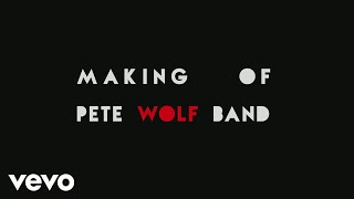 Pete Wolf Band - Making Of