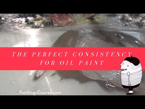 Oil Painting Basics -Creating perfect consistencies for oil paint application