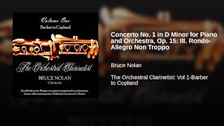 Concerto No. 1 in D Minor for Piano and Orchestra, Op. 15: III. Rondo-Allegro Non Troppo