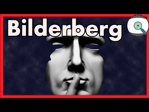 What is The Bilderberg Group? (2017)