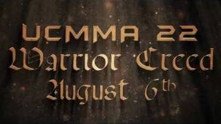 Cage Rage UK presents- UCMMA22, Warrior creed - Sat, August 6th, Troxy.