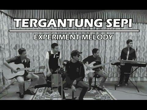 TERGANTUNG SEPI - Haqiem Rusli (cover by Experiment Melody)