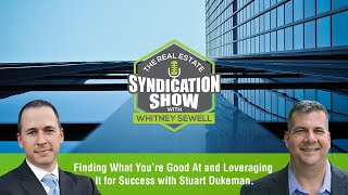 Finding What You're Good At and Leveraging It for Success with Stuart Dukeman