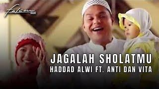 Hadad Alwi feat. Anti & Vita - Jagalah Sholatmu (Official Karaoke Video)