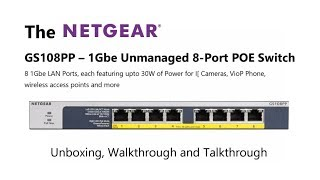 Unboxing the Netgear GS108PP 8-Port POE 1Gbe Unmanaged Switch