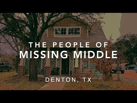 The People of Denton's Missing Middle Housing