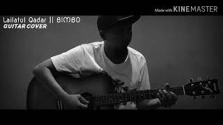 Lailatul Qadar - BIMBO || instrumen gitar