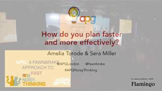 Amelia Torode & Sera Miller | Fast Planning | APG Noisy Thinking